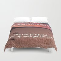 motivation Duvet Covers featuring Motivation is for Amateurs - - by Brown Eyed Lady