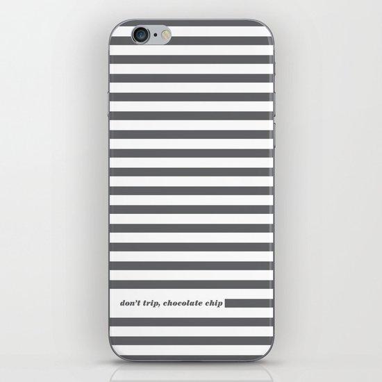Don't Trip iPhone & iPod Skin