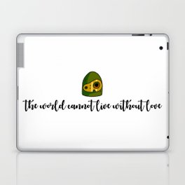 THE WORLD CANNOT LIVE WITHOUT LOVE Laptop & iPad Skin