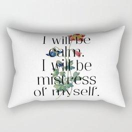 I will be mistress of myself. Jane Austen Collection Rectangular Pillow