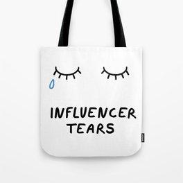 Influencer Tears Tote Bag