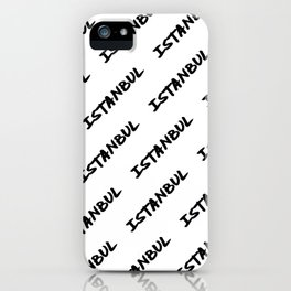'Istanbul' Turkey Hand Letter Type Word Black & White iPhone Case