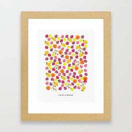 You are so pleasant. Framed Art Print