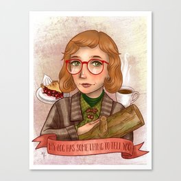 Log Lady - My Log Has Something To Tell You Canvas Print