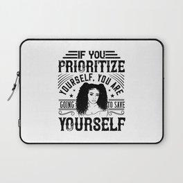 Women Motivation - Prioritize Laptop Sleeve