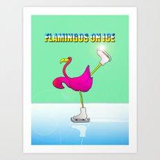 Flamingos on ice Art Print