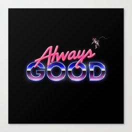 Always Good Space 80s Retro Astornaut Canvas Print