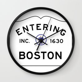 Entering Boston - Commonwealth of Massachusetts Road Sign Wall Clock