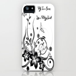 Why? iPhone Case