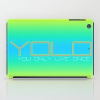 yolo iPad Cases featuring YOLO by PSimages