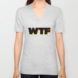 wtf - Where's the food? Unisex V-Neck