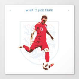 Kieran Trippier - Whip it Like Tripp Canvas Print