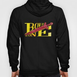 Bow For No One book quote design Hoody