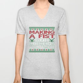 Making A Fist And Checking You Twice Unisex V-Neck