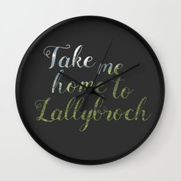 Take me home to Lallybroch Wall Clock
