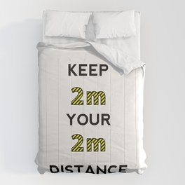 Keep the distance Comforters