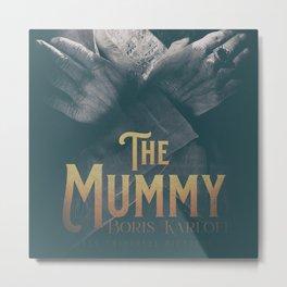 The Mummy, Boris Karloff, 1932 cult horror movie poster, vintage affiche Metal Print