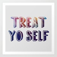 treat yo self Art Prints featuring treat yo self  by amyskhaleesi