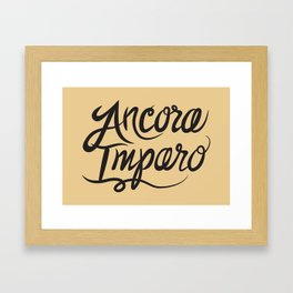 Ancora Imparo Framed Art Print