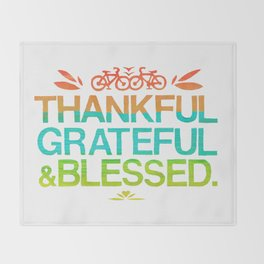 Thankful, Grateful & Blessed 2 Throw Blanket