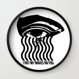 I GOT MY WAVES ON YOU Wall Clock