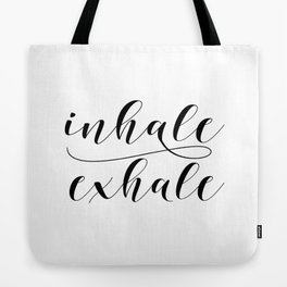 Inhale Exhale print, Black and white print, Gift For Her, Typography Print, Office Wall Art, Minimal Tote Bag