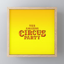 The amazing circus party Framed Mini Art Print