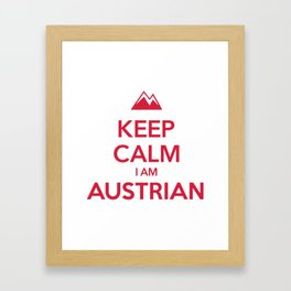 KEEP CALM I AM AUSTRIAN Framed Art Print