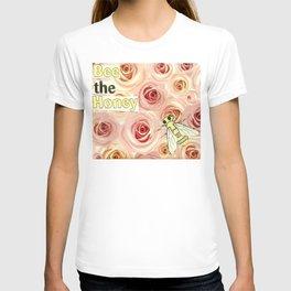 Bee The Honey, No. 1 T-shirt