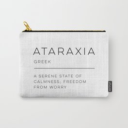 Ataraxia Definition Carry-All Pouch