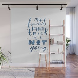 Party Trick Watercolor Lettering Introvert Quote Wall Mural