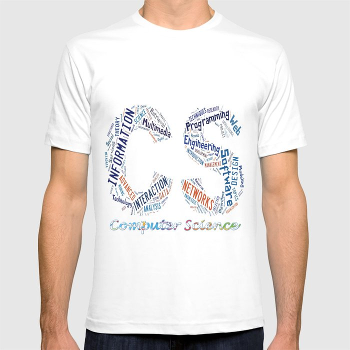 Computer Science T Shirt By Iogeophysicist Society6