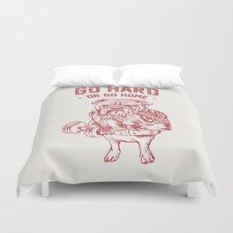 Go Hard or Go Home English Bulldog Duvet Cover