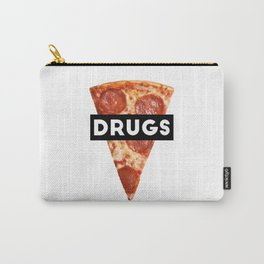 Drugs = Pizza Carry-All Pouch