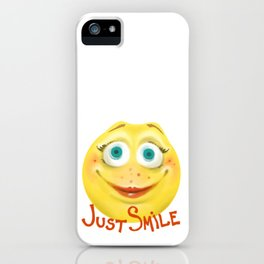 Just Smile :) iPhone Case