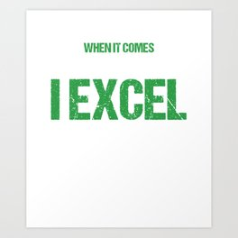 Bookkeeper Accountant Tax Analyst I Excel Accountancy Bookkeeping Puns Gift Art Print