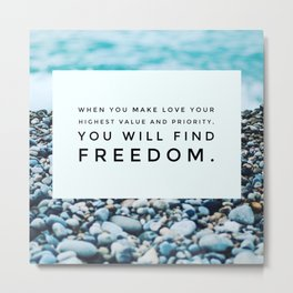 Love Brings You Freedom Metal Print