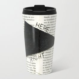 Right Here Now Travel Mug