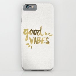 Good Vibes – Gold Ink iPhone Case