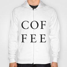 #COFFEE Hoody