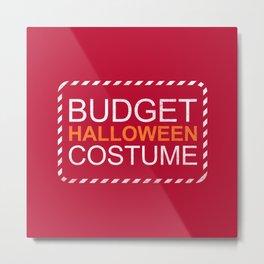 Budget Halloween Metal Print