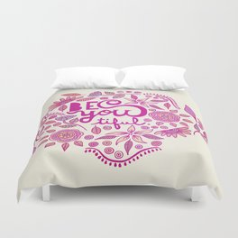 Be You-Tiful (pink edition) Duvet Cover