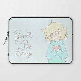 You'll Be Okay Laptop Sleeve