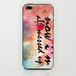 Tegan and Sara: Now I'm All Messed Up iPhone Skin