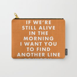 "Fantastic Mr Fox - ""If we're still alive in the morning..."" Carry-All Pouch"
