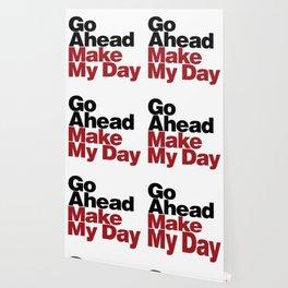 Go Ahead Make My Day Wallpaper