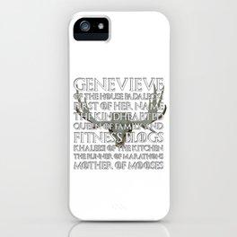 Genevieve of House Padalecki iPhone Case