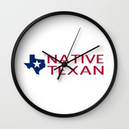 Native Texan with Texas Shape and Star Wall Clock