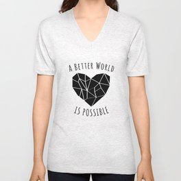 A Better World Is Possible  Unisex V-Neck