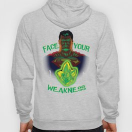 Face your weakness Hoody